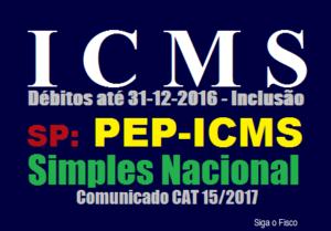 SP - PEP do ICMS e a inclusão dos débitos das empresas optantes pelo Simples Nacional 2