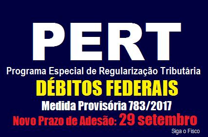 PERT – MP 798/2017 prorroga para 29 de setembro prazo de adesão ao Programa 2