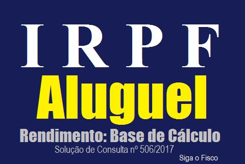 IRPF: Dedução da base de cálculo sobre rendimento de aluguel 2