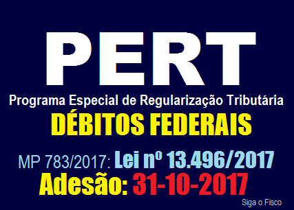PERT – Medida Provisória 783/2017 é convertida em Lei 2