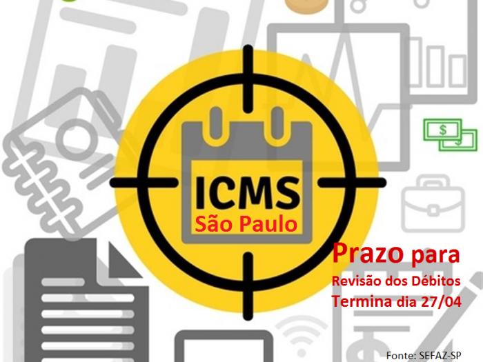 ICMS/SP: Prazo para revisão de débitos termina dia 27/04 2