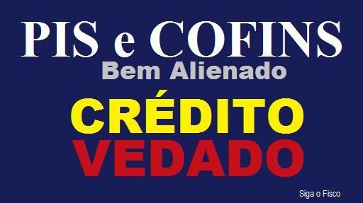 PIS/COFINS – Depreciação de Bem alienado não gera direito de crédito 2