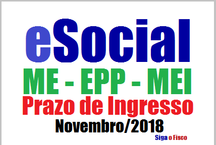 Esocial Me Epp E Mei Poderão Ingressar A Partir De Novembro2018