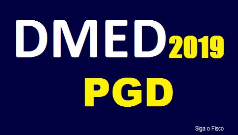 DMED 2019 – Receita Federal aprova PGD 2