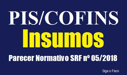 PIS/Cofins – Receita Federal publica Parecer sobre conceito de insumo 4