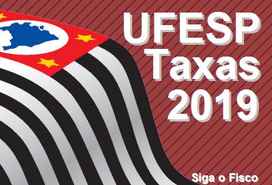 Governo paulista divulga UFESP e Taxas de Serviços para 2019 3
