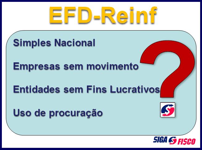 EFD-Reinf: esclarecimentos para atender a obrigação 4