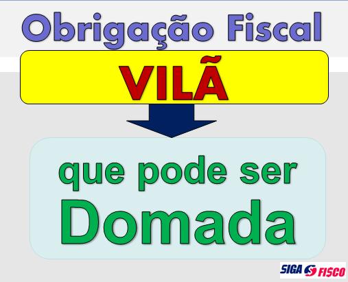 Obrigação Fiscal, uma Vilã que pode ser Domada! 2