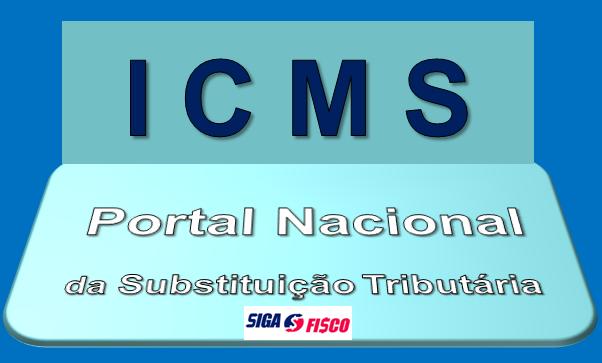 ICMS-ST – o Portal Nacional da Substituição Tributária está funcionando? 1