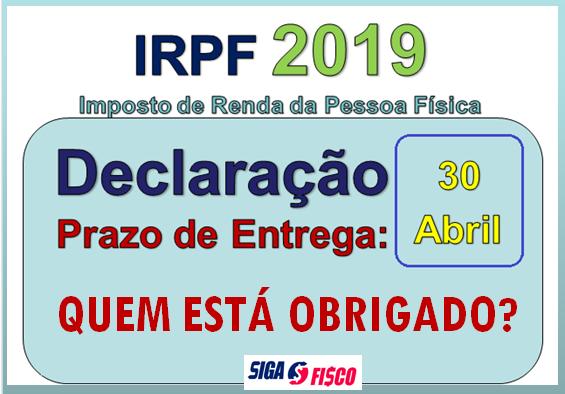 IRPF 2019: Quem está obrigado entregar a Declaração? 2