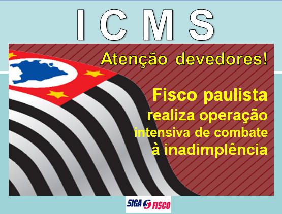 ICMS: Devedores paulistas são alvos de fiscalização 1
