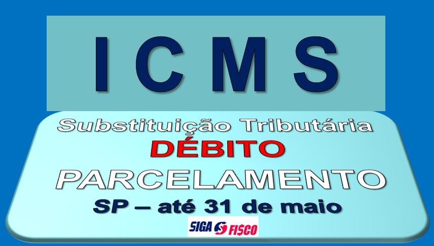 ICMS-ST - Débitos poderão ser parcelados em até 60 meses em SP 3