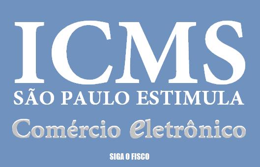 ICMS – SP estimula Comércio Eletrônico 1