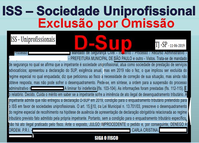 ISS - Falta de entrega da D-Sup provoca desenquadramento 1