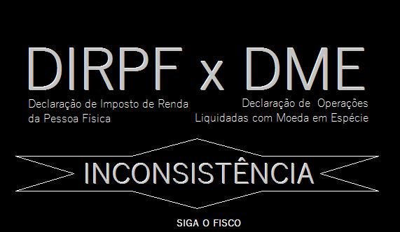 DIRPF x DME – Cruzamento da Receita começa dar resultado 1