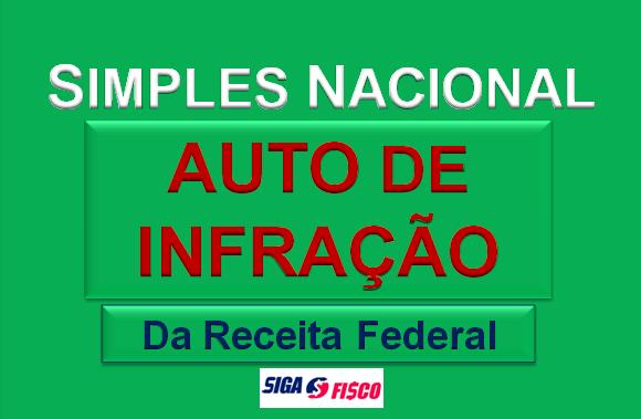 Simples Nacional Sofre autuação da Receita Federal 1