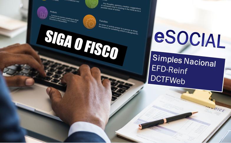 eSocial Novo Cronograma: Reflexo para o Simples, EFD-Reinf e DCTFWeb 1