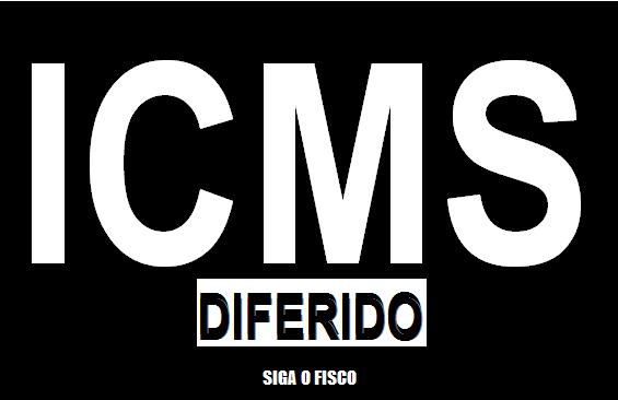ICMS diferido aplica-se ao Simples Nacional 12