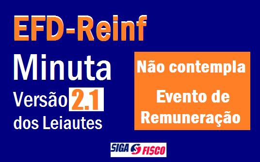 EFD-Reinf ganha Minuta da Versão 2.1 dos leiautes 1
