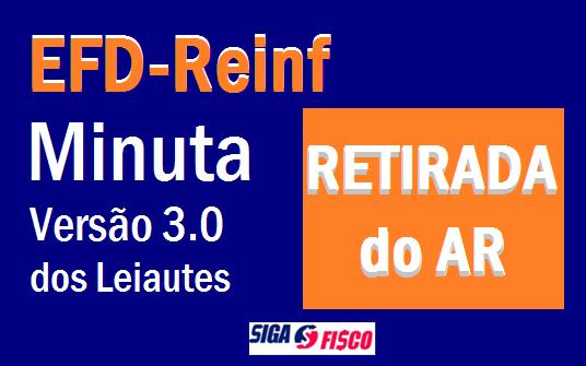 EFD-Reinf – Pare de estudar a Minuta da Versão 3.0! 1