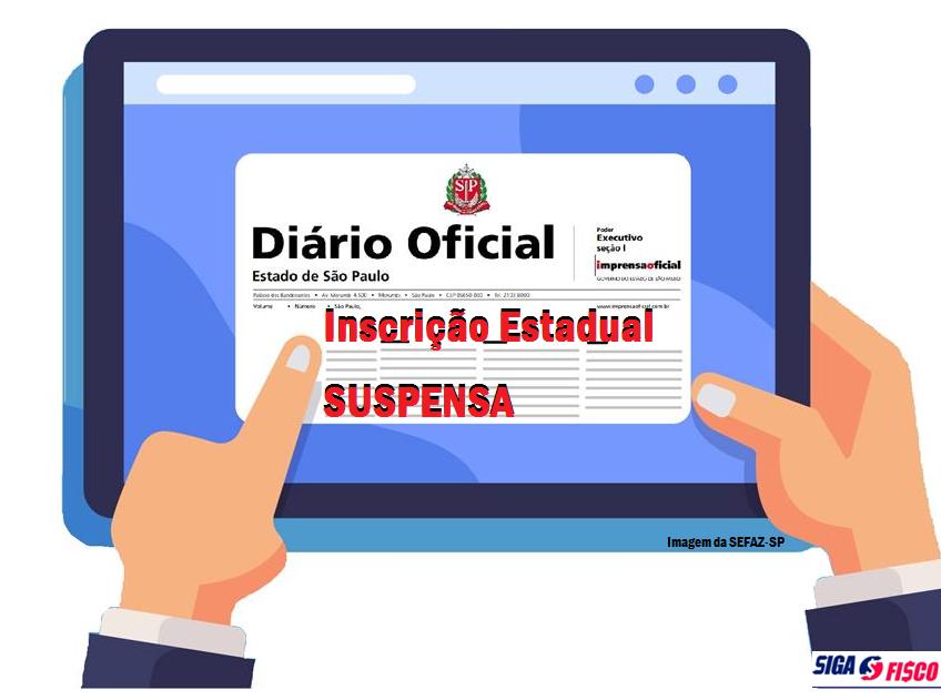 Governo paulista suspende Inscrição Estadual de milhares de contribuintes por inatividade presumida 2