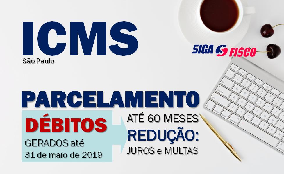 ICMS: São Paulo vai instituir Parcelamento de débito do imposto com redução de multa e juros 1
