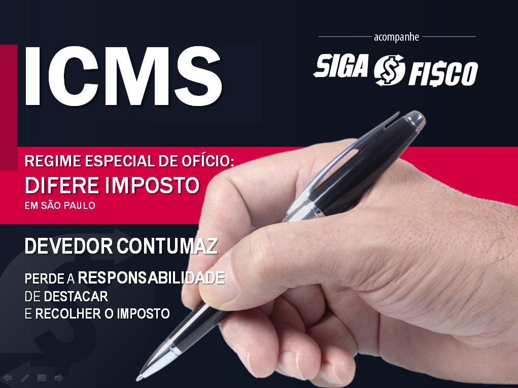Devedor Contumaz perde a responsabilidade de recolher o ICMS em SP 1