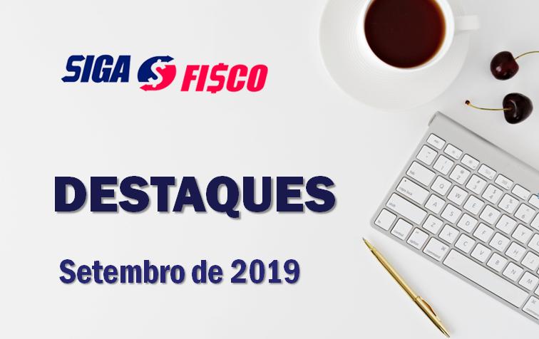 Siga o Fisco: Destaques de Setembro de 2019 1