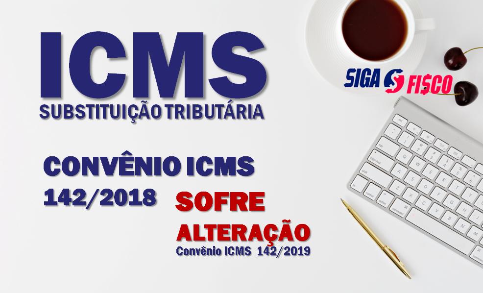 ICMS-ST: Confaz adia para 2020 regra do Convênio ICMS 142/2018 3