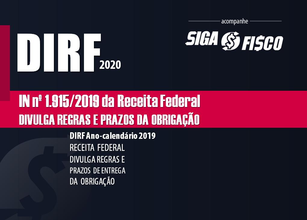 Receita Federal divulga regras sobre a DIRF 2020 2