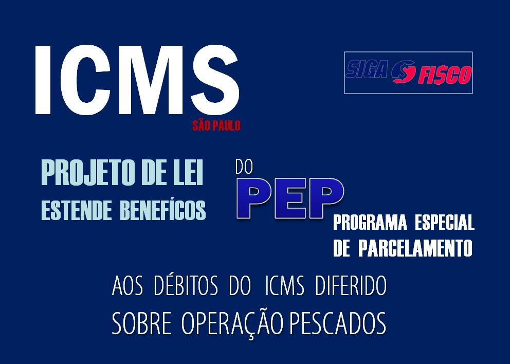 Projeto de Lei estende benefícios do PEP aos débitos do ICMS Diferido sobre pescados em SP 1