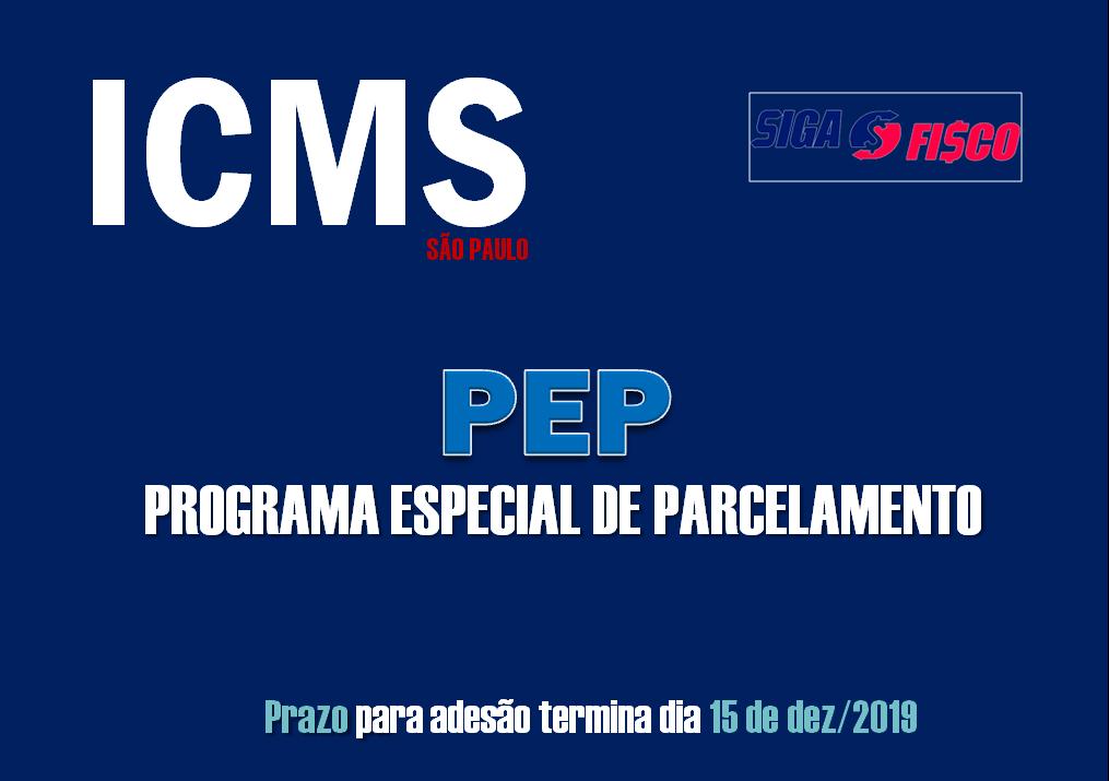 PEP: Débitos de ICMS em SP podem ser parcelados em até 60 meses com redução de juros e multa 2