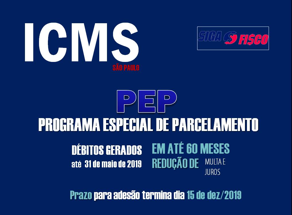 Governo paulista institui Programa de Parcelamento Especial de ICMS - PEP 1