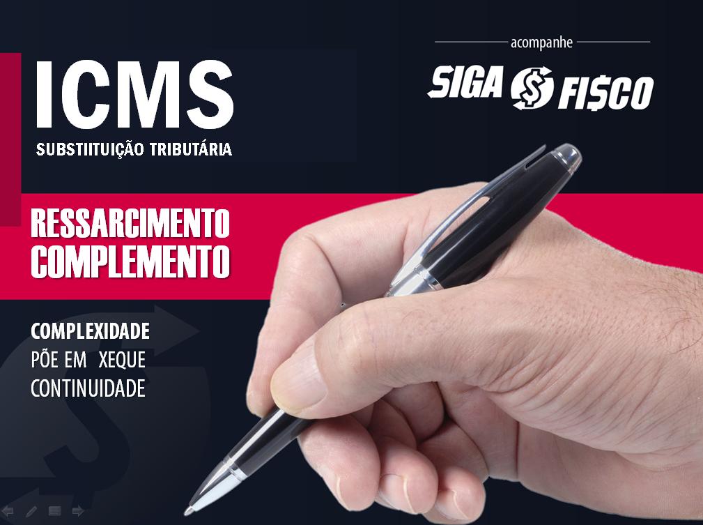 É grave o estado do ICMS-ST após decisão do STF 1