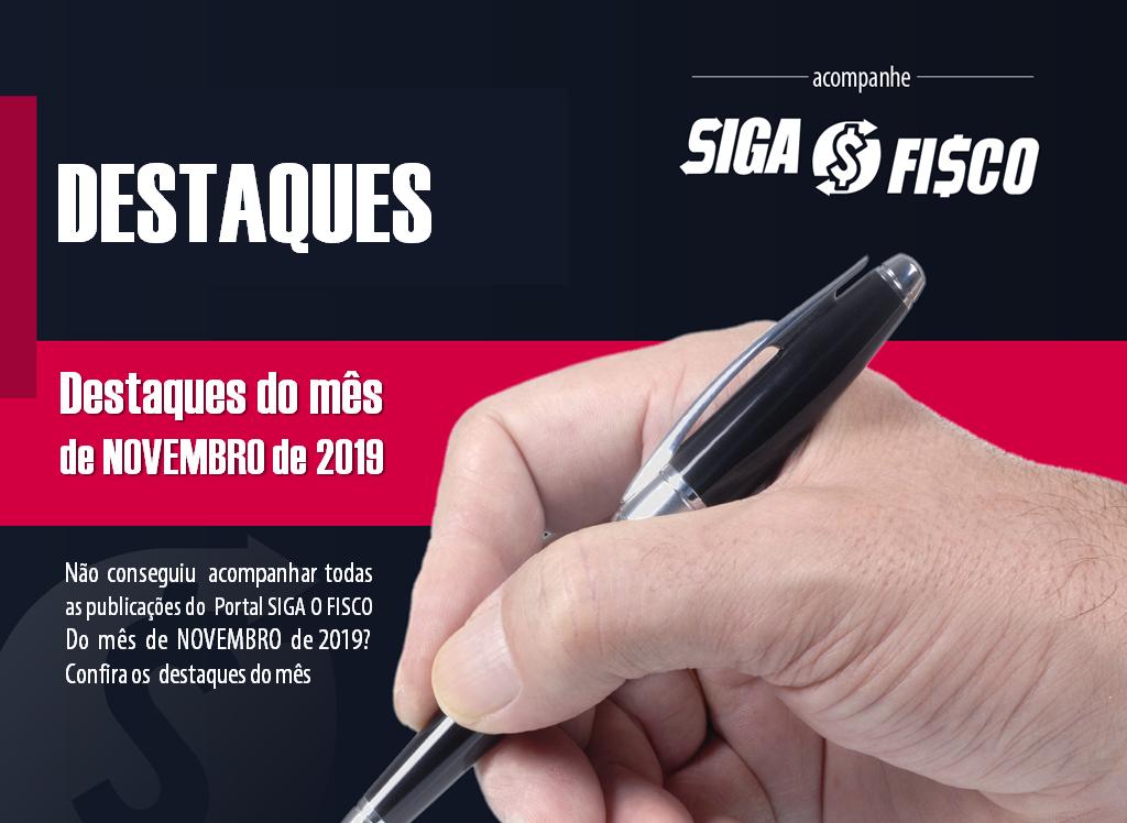 Destaques de Novembro de 2019 do Portal Siga o Fisco 4
