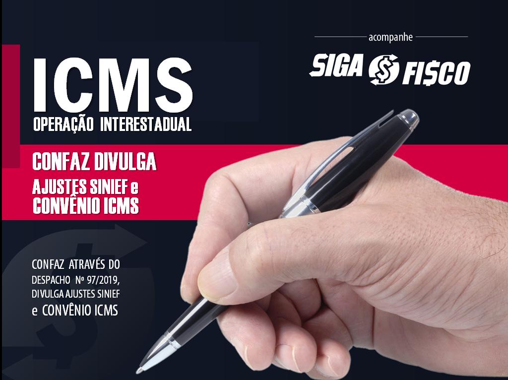 ICMS: Despacho 97/2019 do CONFAZ divulga diversos atos normativos 1