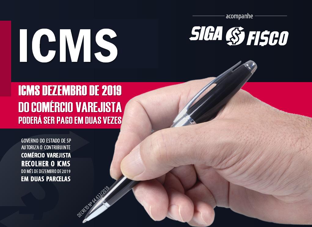 ICMS: SP autoriza Comércio Varejista pagar o imposto de dezembro em duas parcelas 1