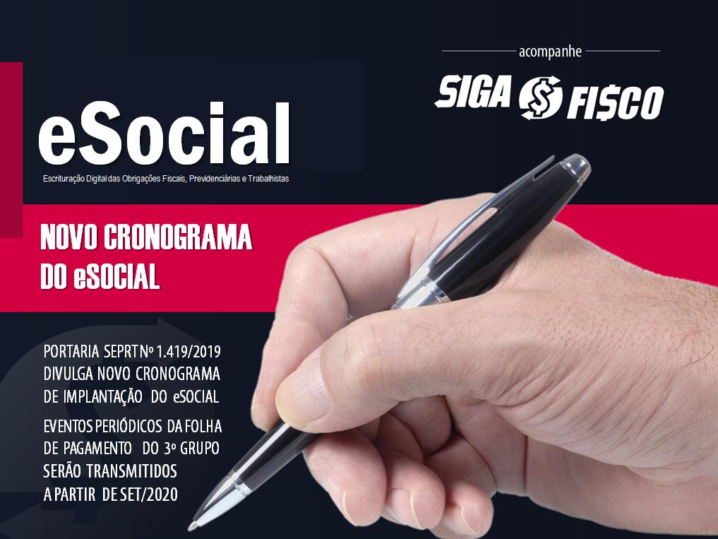 eSocial – Portaria 1419/2019 Divulga Novo Cronograma 1