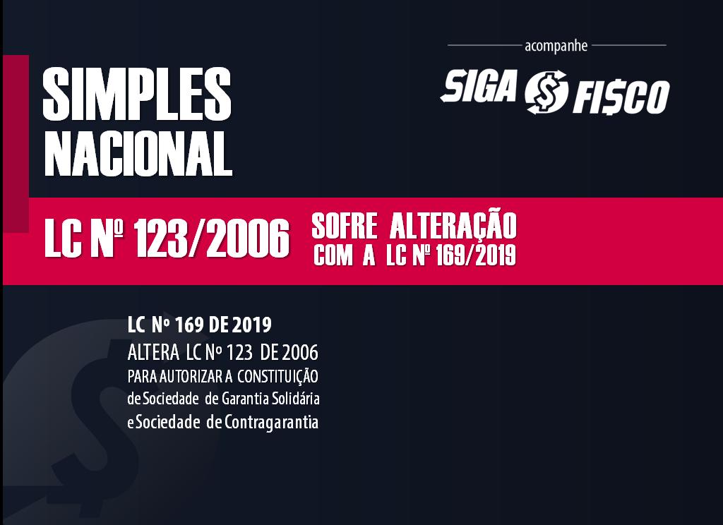 Lei do Simples Nacional sofre alteração com a publicação da LC nº 169/2019 1