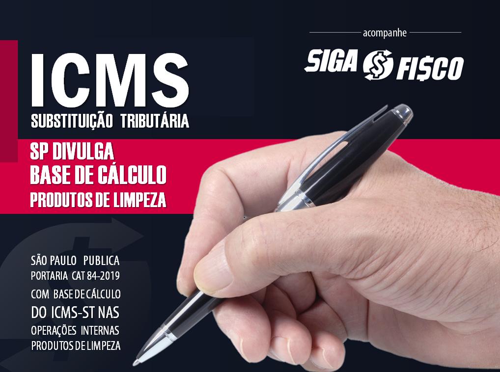 ICMS-ST – SP Divulga base de cálculo sobre a saída de produtos de limpeza 1