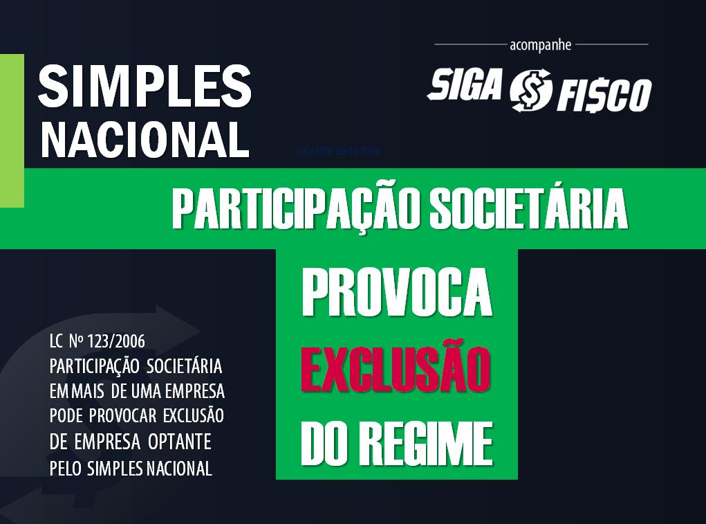Simples Nacional: Participação Societária provoca exclusão do regime 1