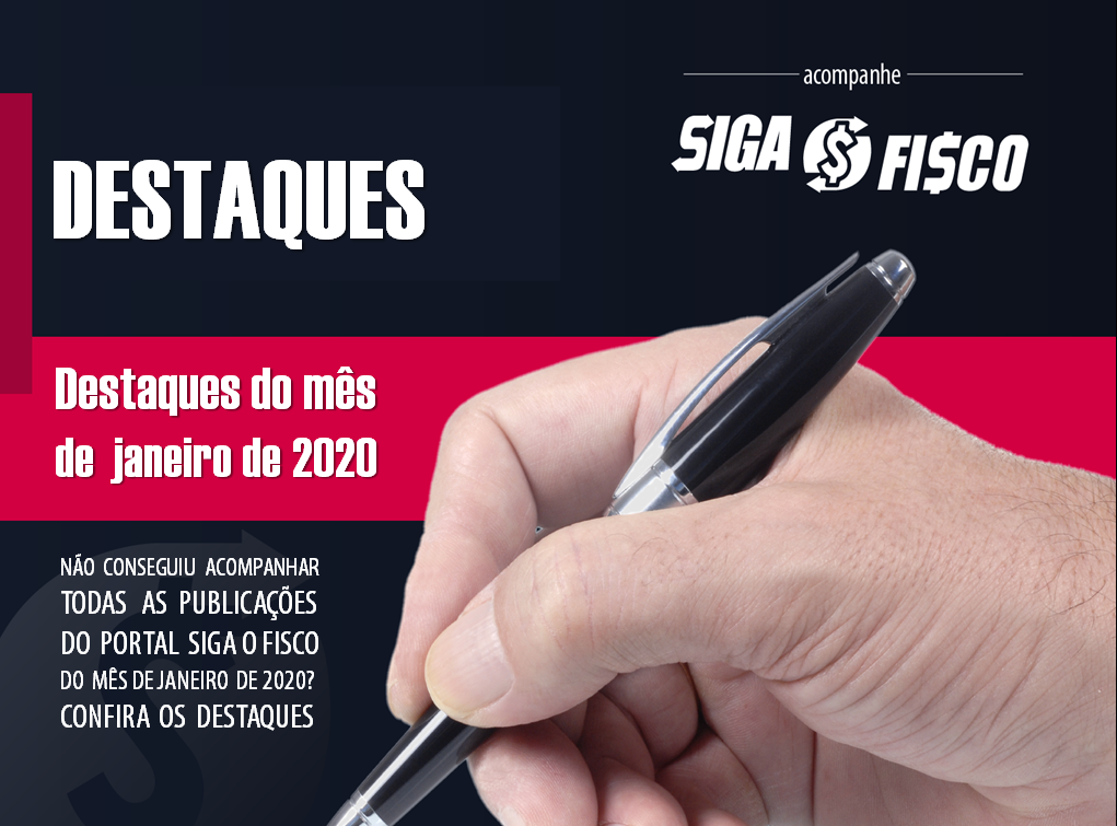 Destaques janeiro de 2020 do Portal Siga o Fisco 1