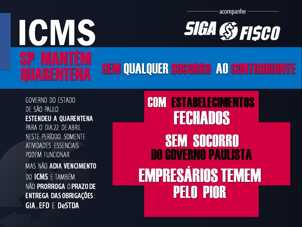 ICMS: Estado SP segue em quarentena sem qualquer socorro ao contribuinte 1