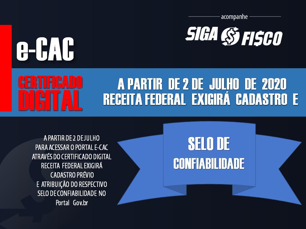e-CAC x Certificado Digital: Para acessar a partir de 2 de julho Receita Federal exige cadastro 1