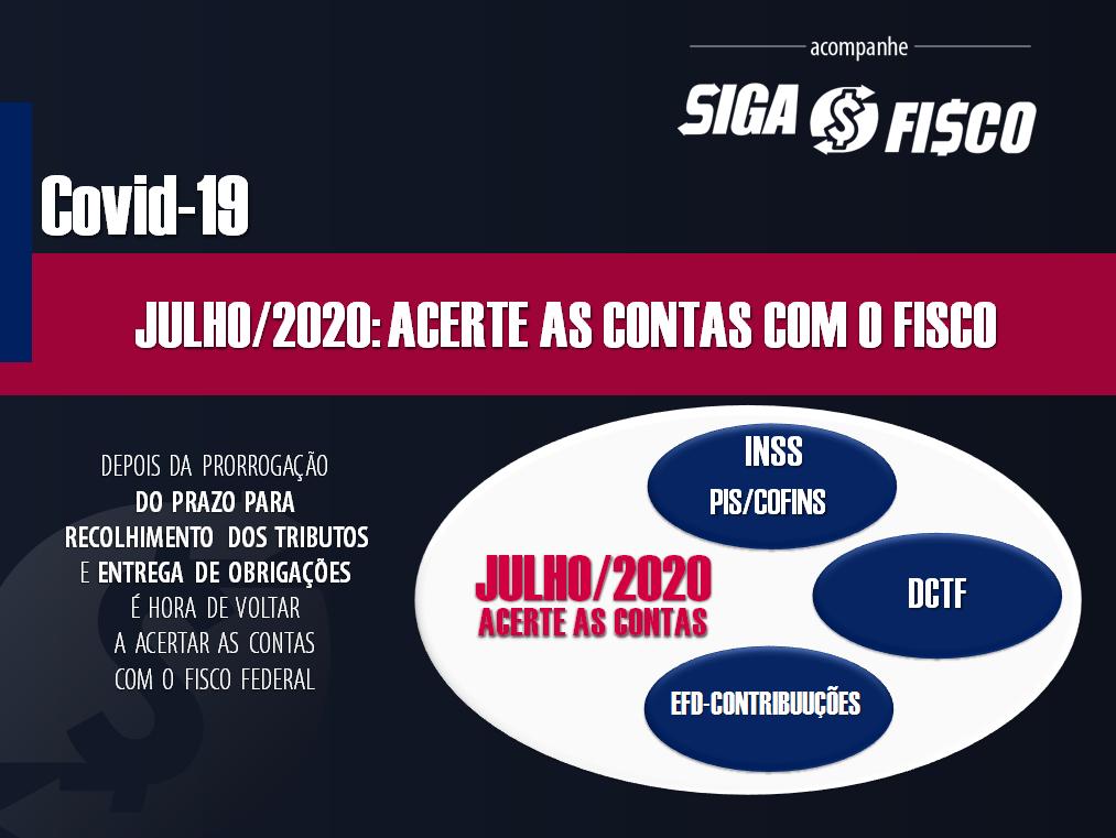 Covid-19: Julho de 2020, mês para o contribuinte acertar as contas com o fisco 1