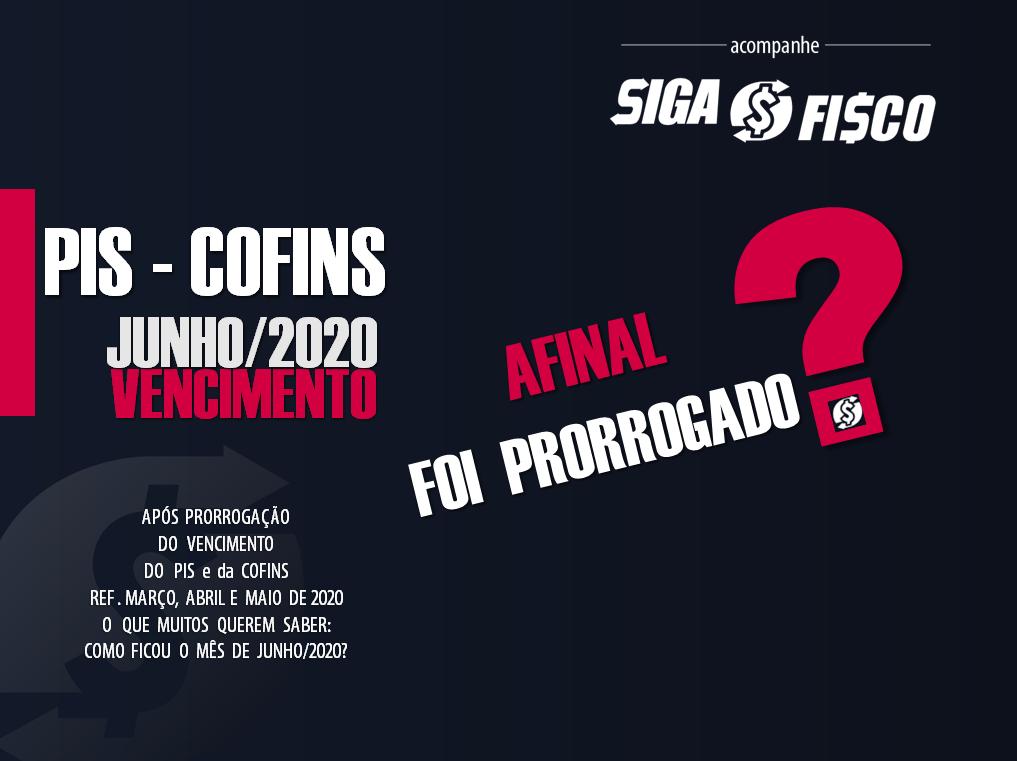 PIS e Cofins referente junho de 2020: Afinal o Vencimento foi ou não Prorrogado? 1