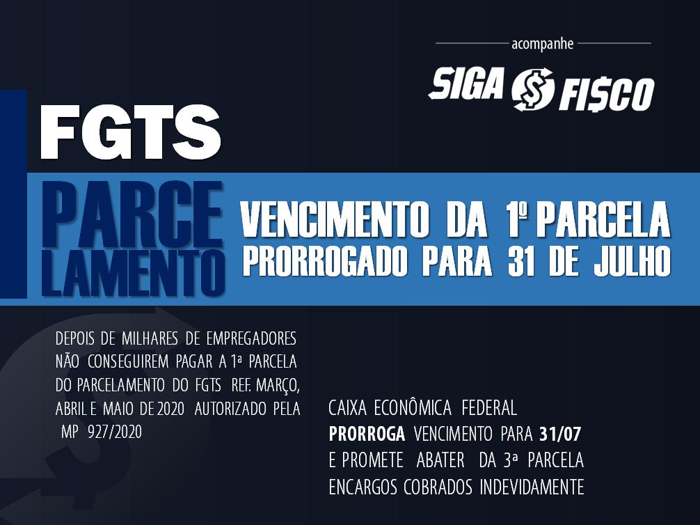 FGTS: 1ª parcela do parcelamento poderá ser paga até dia 31 de julho sem encargos! 1