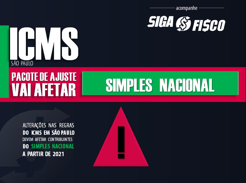 Simples Nacional será afetado com o Pacote de Ajuste Fiscal do ICMS em SP 1