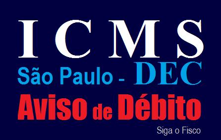 ICMS/SP - Secretaria da Fazenda envia aviso de débitos a 20 mil contribuintes 1