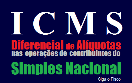 ICMS-SP - Simples Nacional e o Diferencial de Alíquotas sobre aquisição de mercadoria isenta do imposto 2